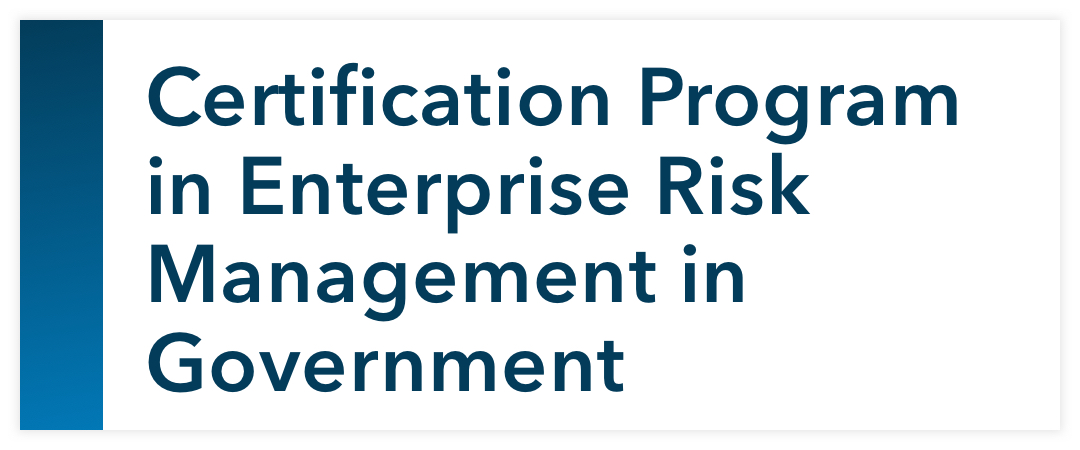 Certification Program in Enterprise Risk Management in Government