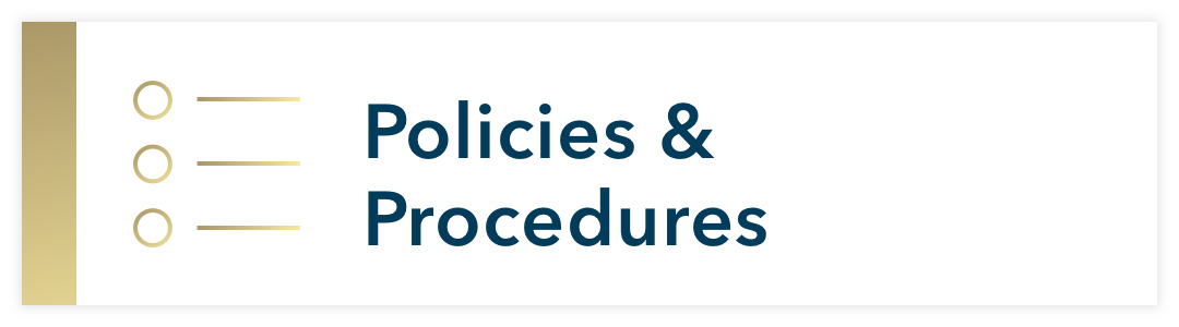 Illustration of bulleted list; Policies & Procedures