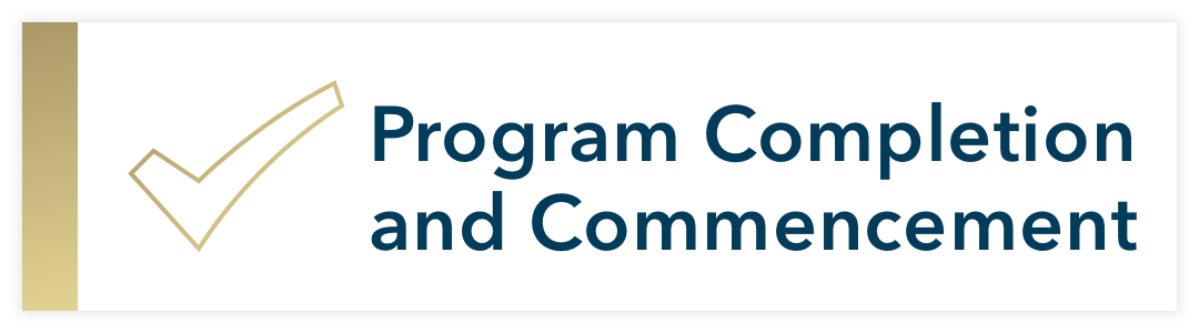 check mark; Program Completion & Commencement