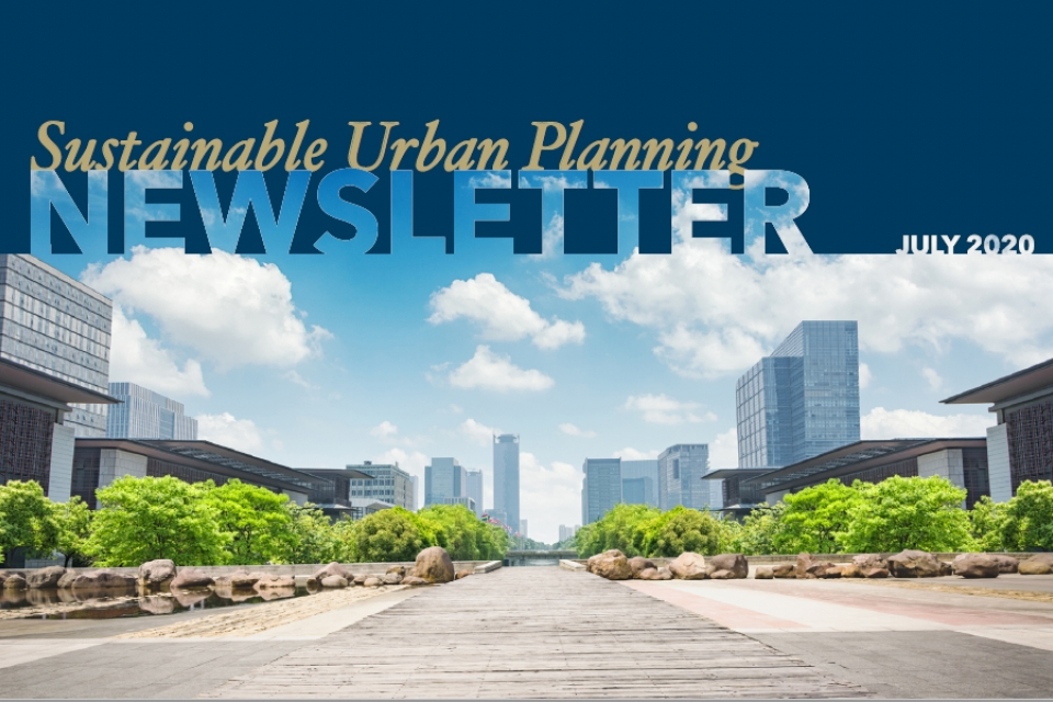 Sustainable Urban Planning Newsletter July 2020